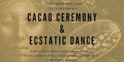 Cacao Ceremony & Ecstatic Dance