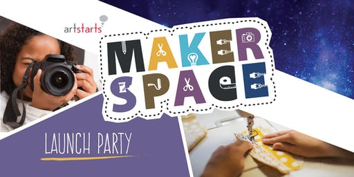 Maker Space at ArtStarts Launch Party