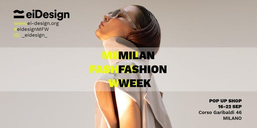 MILAN FASHION WEEK | EIDESIGN | POP UP STORE (Italian-Hispanic designers)