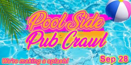 Pool Side Pub Crawl tickets