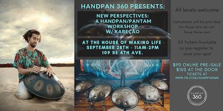 "Handpan Workshop with Kabeção - ""New Perspectives"" tickets"