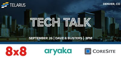 Tech Talk- Denver, CO