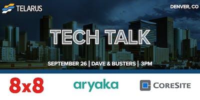 Tech Talk- Denver, CO