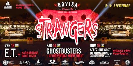 Bovisa Drive-In / DjSet, Street Food & Cinema \ Strangers biglietti