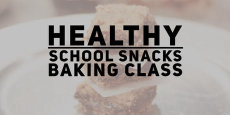 Healthy Peanut Free School Snacks Class tickets