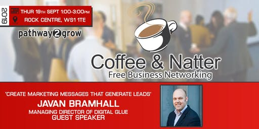 Walsall Coffee & Natter - Free Business Networking Thurs 19th Sept 2019