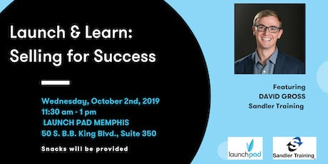 Launch and Learn: Selling for Success tickets