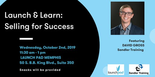 Launch and Learn: Selling for Success