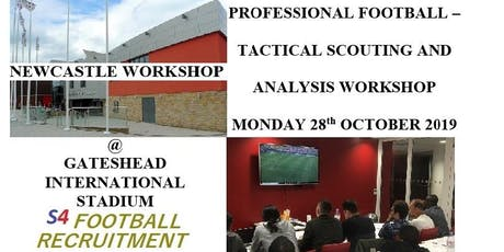 PROFESSIONAL FOOTBALL SCOUTING AND ANALYSIS WORKSHOP - NEWCASTLE tickets
