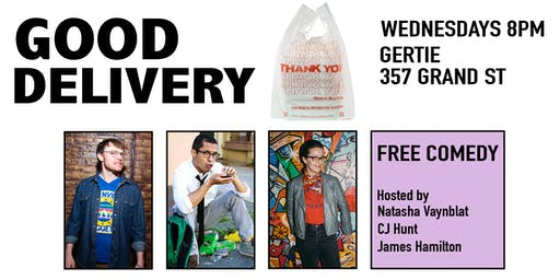 Good Delivery at Gertie (Weekly Comedy in Brooklyn)