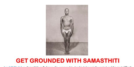 Get Grounded with Samasthiti tickets