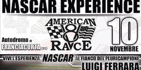 Vivi la NASCAR Experience in pista con il pluricampione Gigi Ferrara biglietti