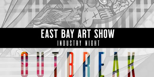 OUTBREAK|THE ART SHOW|Industry night