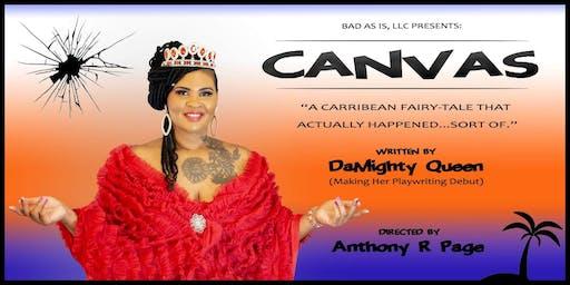 """""""Canvas"""" A Caribbean Fairytale Stage Play"""