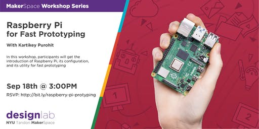 Raspberry Pi for Fast Prototyping