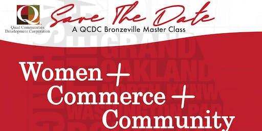 Women + Commerce + Community  - A QCDC Master Class