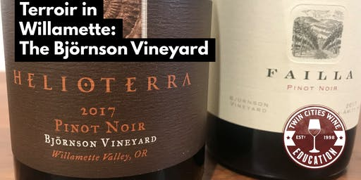 Terroir of Willamette Valley: The Björnson Vineyard