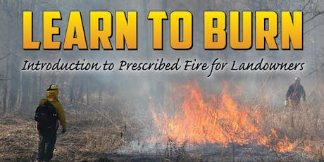Learn to Burn for Landowners tickets