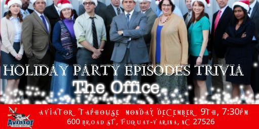 "The Office Trivia ""The Holiday Party Episodes"" at Aviator Tap House"