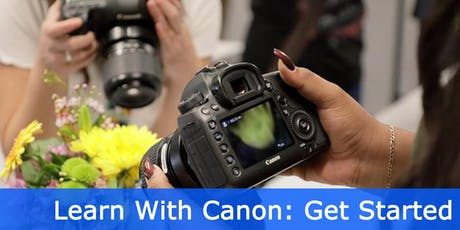 LEARN WITH CANON: GET STARTED (BEGINNER) tickets