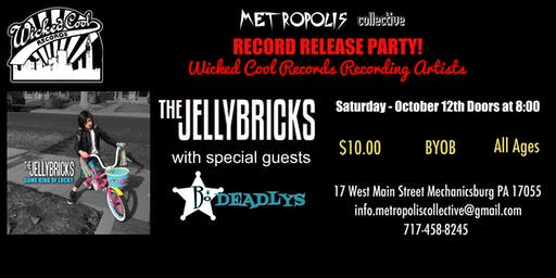 JellyBricks Record Release Party w/special guests The Bo Deadlys