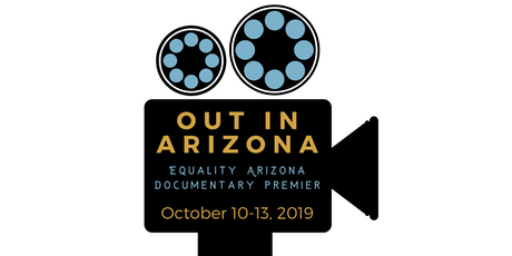 Out in Arizona Documentary Premiere Tucson  tickets