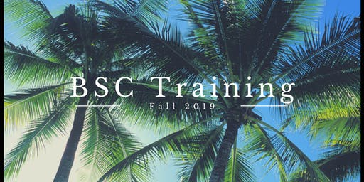 BSC  Training Fall 2019