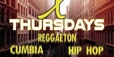 Latin X Thirsty Thursdays - FREE - Reggaeton, Cumbias, Hip Hop
