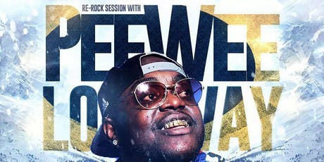 Surge Production LLC Presents Re-Rock Session With PeeWee Longway tickets