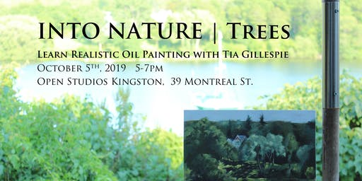 Into Nature: Learn Realistic Oil Painting with Tia Gillespie