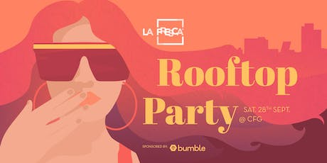 La Fresca Rooftop Party @CFG entradas