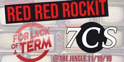 Red Red Rockit, For Lack of a Term,  7CS