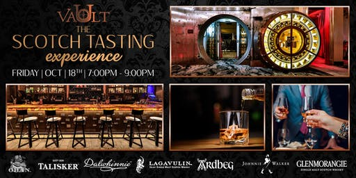 The Scotch Tasting Experience at Vault