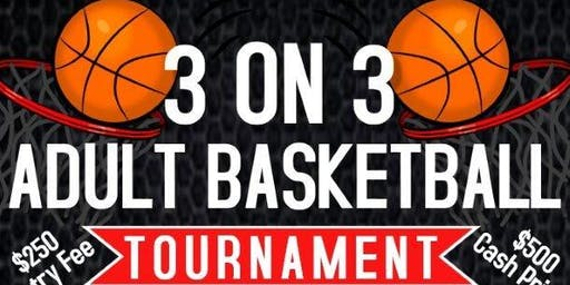 3 ON 3 ADULT BASKETBALL TOURNAMENT