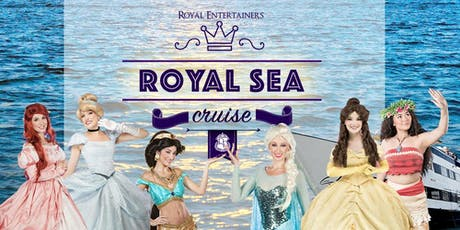Royal Sea Cruise! tickets