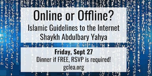 Online or Offline: Islamic Guidelines to the Internet