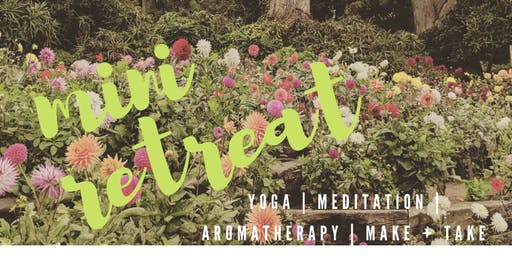 fall mini-retreat:  yoga + aromatherapy + meditation