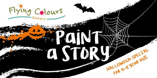 'Paint A Story' - Halloween Special for 4-8 year olds 5.30pm-6:30pm