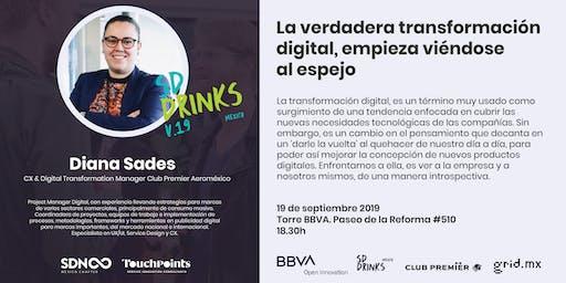 Drinks V.19  La verdadera transformación digital empieza viéndose al espejo
