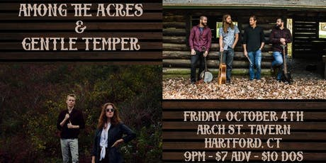 Among the Acres and Gentle Temper tickets