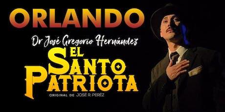Dr. José Gregorio Hernández. El Santo Patriota.  La Obra Teatral. tickets
