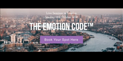 Emotion Code London - Live Seminar with Dr Bradley Nelson