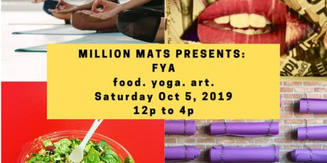 Million Mats D.C : FYA tickets