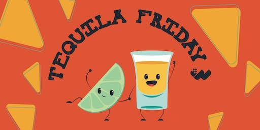 Tequila Friday Networking Event