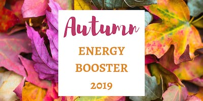 Autumn Energy Booster 2019 - Nutrition to Reset Energy & Lighten Mood