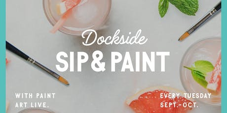 Dockside Sip and Paint tickets