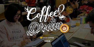 Coffee & Draw | Madcoffee