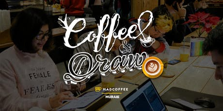 Coffee & Draw | Madcoffee entradas