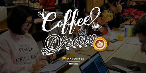 Coffee & Draw | Madcoffee