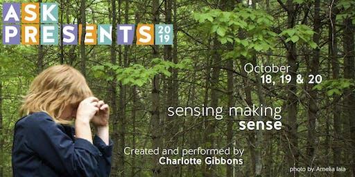 ASK Presents: sensing making sense
